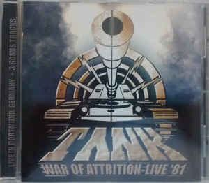 Tank - War Of Attrition-Live 1981 | Releases | Discogs