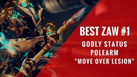 """Warframe Best Zaw Combination #1: """"Move Over Lesion"""" - YouTube"""